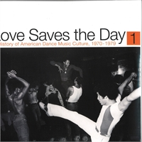 various-artists-love-saves-the-day-a-history-of-american-dance-music-culture