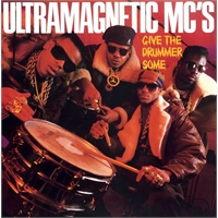 ultramagnetic-mc-s-give-the-drummer-some