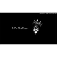 the-notorious-b-i-g-it-was-all-a-dream