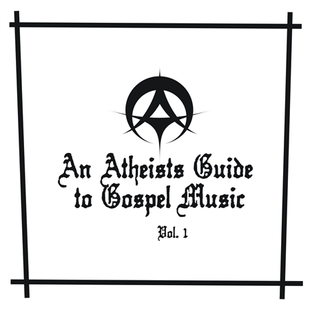 various-artists-an-atheists-guide-to-gospel-music-vol-1