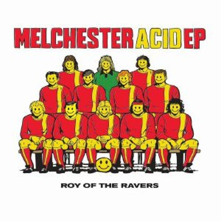 roy-of-the-ravers-melchester-acid-ep