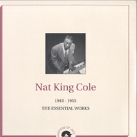 nat-king-cole-1943-1955-the-essential-works