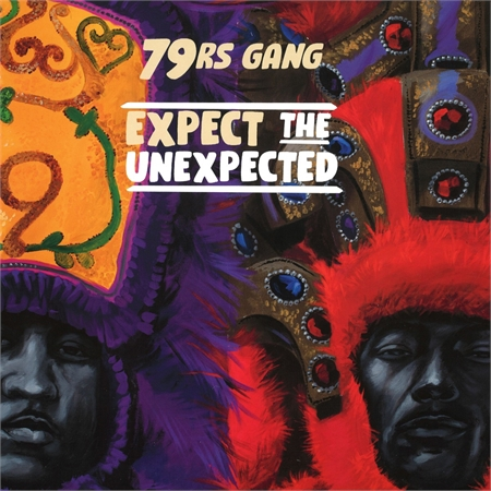 79rs-gang-expect-the-unexpected