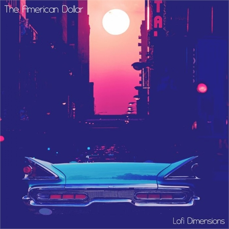 the-american-dollar-lofi-dimensions