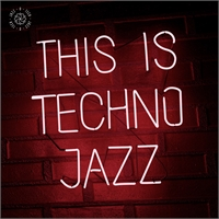various-artists-this-is-techno-jazz-vol-i