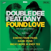 double-dee-feat-dany-found-love-30th-anniversary-remixes