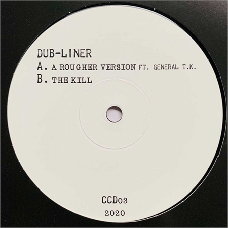 dub-liner-a-rougher-version-ft-general-t-k-the-kill