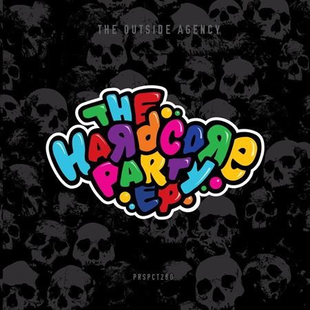 the-outside-agency-the-hardcore-party-ep