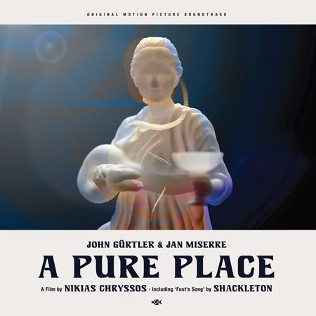 john-g-rtler-jan-miserre-a-pure-place-feat-shackleton-o-s-t