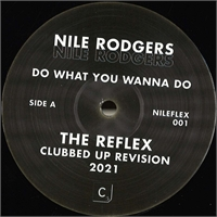 nile-rodgers-do-what-you-wanna-do-the-reflex-mixes