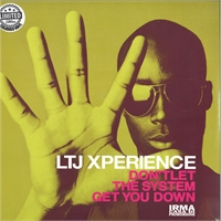 ltj-xperience-don-t-let-the-system-get-you-down