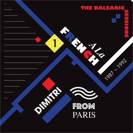 dimitri-from-paris-a-la-french-1987-1992-the-balearic-sessions-vol-1