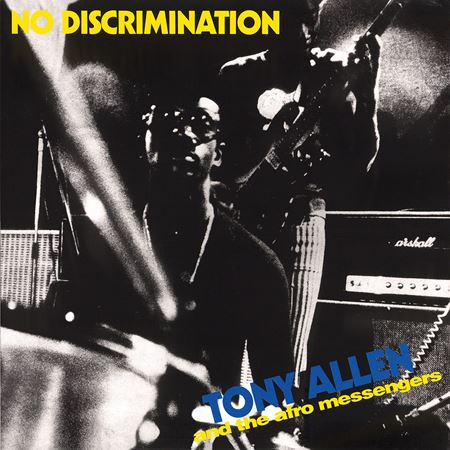 tony-allen-and-the-afro-messengers-no-discrimination