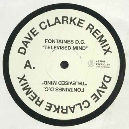 fontaines-d-c-televised-mind-dave-clarke-remix
