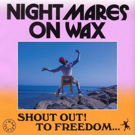 nightmares-on-wax-shout-out-to-freedom